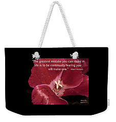 Choose Your Quote Choose Your Picture 8 Weekender Tote Bag