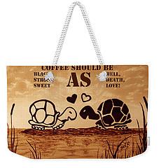 Coffee Lovers Reminder Weekender Tote Bag
