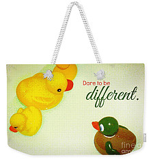 Dare To Be Different Weekender Tote Bag by Valerie Reeves