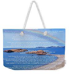Desiderata  Weekender Tote Bag