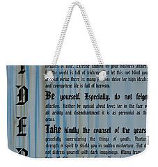 Desiderata 14 Weekender Tote Bag by Wendy Wilton