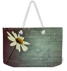 Desiderata With Daisy Weekender Tote Bag
