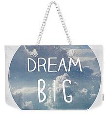 Dream Big Weekender Tote Bag