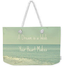 Dreams And Wishes Weekender Tote Bag