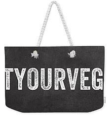 Eat Your Veggies Weekender Tote Bag by Linda Woods
