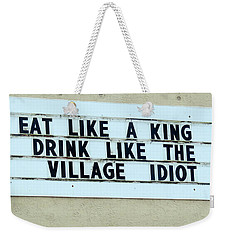 Weekender Tote Bag featuring the photograph Eating Drinking Sign Humor by Kay Novy