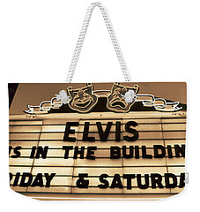 Elvis Is In Weekender Tote Bag