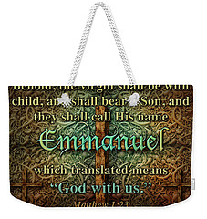 Emmanuel God With Us Weekender Tote Bag by James Larkin