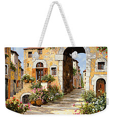Entrata Al Borgo Weekender Tote Bag