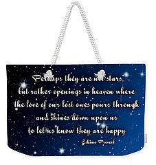 Eskimo Proverb Perhaps They Are Not Stars Weekender Tote Bag
