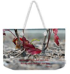 Everlasting Words Weekender Tote Bag