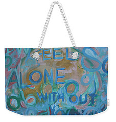 Feel One With You Weekender Tote Bag