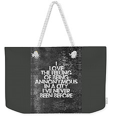 Feeling Quotes Poster Weekender Tote Bag