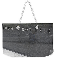 Freedom Is Not Free Weekender Tote Bag by Steven Ralser
