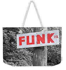 Weekender Tote Bag featuring the photograph Funk Road by Brooke T Ryan