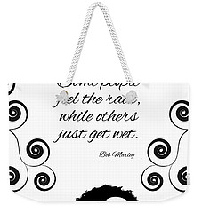 Get Wet Or Feel Rain Weekender Tote Bag