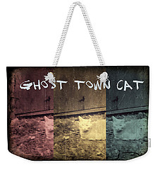Weekender Tote Bag featuring the photograph Ghost Town Cat by Absinthe Art By Michelle LeAnn Scott