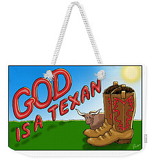God Is A Texan Weekender Tote Bag by Jerry Ruffin