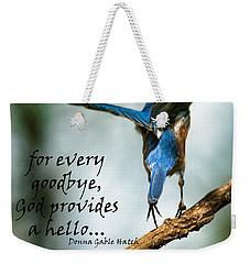 God Will Provide A Hello Weekender Tote Bag