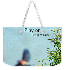 Happiness Is A Choice Weekender Tote Bag by Kerri Farley