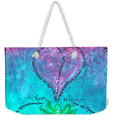 Healing Art - Love Respect And Cherish Me? Weekender Tote Bag