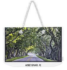 Hobe Sound Fl-bridge Street Banyans Weekender Tote Bag