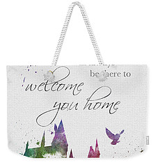Hogwarts Will Welcome You Home Weekender Tote Bag