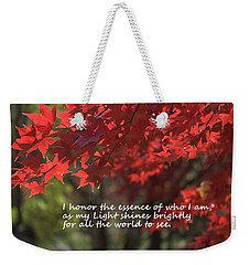 I Honor The Essence Of Who I Am Weekender Tote Bag by Patrice Zinck