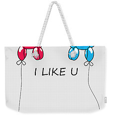 I Like You 2 Weekender Tote Bag
