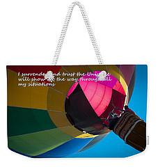 I Surrender And Trust Weekender Tote Bag by Patrice Zinck