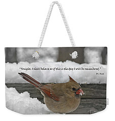 I Will Be Remembered Weekender Tote Bag