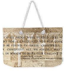 If Ever Proof Were Needed Weekender Tote Bag