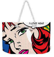 If He Only Knew Weekender Tote Bag