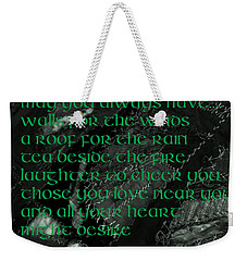 Irish Blessing Stitched In Time Weekender Tote Bag