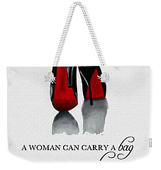 It's The Shoe That Carries The Woman Weekender Tote Bag by Rebecca Jenkins