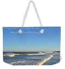 Jersey Girl Seaside Heights Quote Weekender Tote Bag