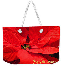 Joy Of The Season Weekender Tote Bag by Lizi Beard-Ward