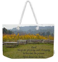 Keep Me Growing Weekender Tote Bag