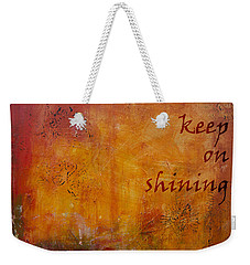 Weekender Tote Bag featuring the painting Keep On Shining by Jocelyn Friis