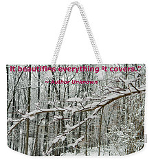 Weekender Tote Bag featuring the photograph Kindness Is Like Snow by Emmy Marie Vickers