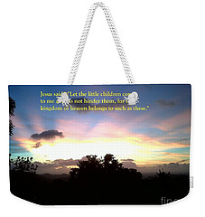 Let The Little Children Come To Me Weekender Tote Bag