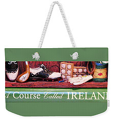 Weekender Tote Bag featuring the photograph Let's Play Ireland Soon by Angela Davies