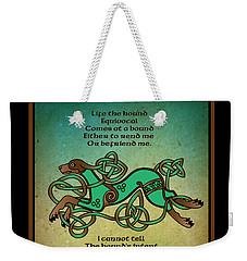 Life The Hound Weekender Tote Bag