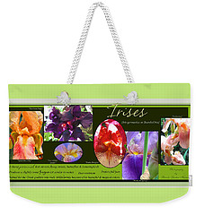 Like A Rainbow - Irises From The Garden Weekender Tote Bag
