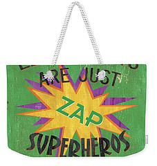 Little Boys Are Just... Weekender Tote Bag