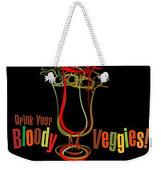 Lounge Series - Drink Your Bloody Veggies Weekender Tote Bag by Mary Machare