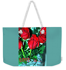 Love Is... Collection. Delightful Weekender Tote Bag