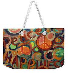 Love Peace Happiness Weekender Tote Bag