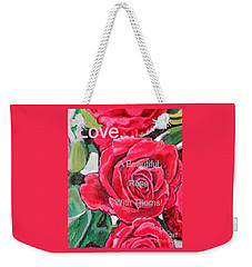Love... A Beautiful Rose With Thorns Weekender Tote Bag by Kimberlee Baxter
