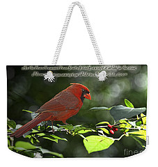Male Cardinal On Dogwood Branch With Verse Weekender Tote Bag by Debbie Portwood